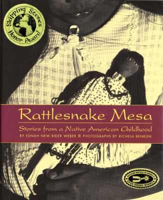 Cover image for RATTLESNAKE MESA : stories from a native American childhood
