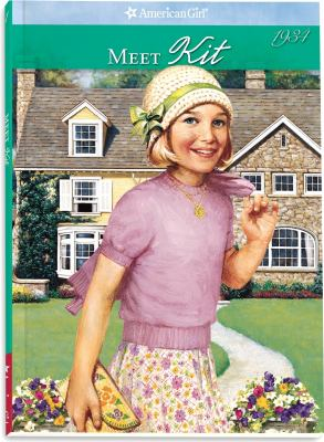 Cover image for Meet Kit, an American girl