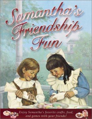Cover image for Samantha's friendship fun