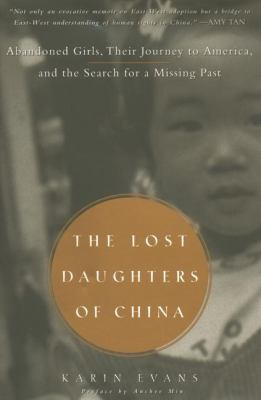 Cover image for The lost daughters of China : abandoned girls, their journey to America and the search for a missing past