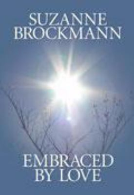 Cover image for Embraced by love