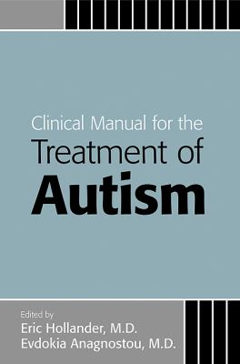 Cover image for Clinical manual for the treatment of autism