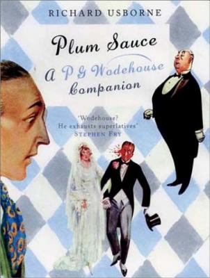 Cover image for Plum sauce : a P.G. Wodehouse companion