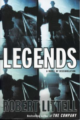Cover image for Legends : a novel of dissimulation