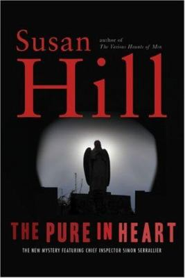 Cover image for The pure in heart : a Simon Serrailler mystery
