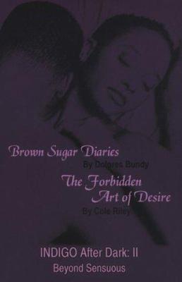 Cover image for Indigo after dark. Vol. II : romantic erotica-- for women.