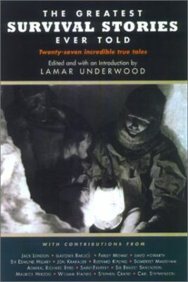Cover image for The greatest survival stories ever told