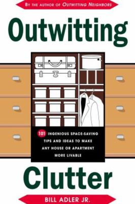 Cover image for Outwitting clutter