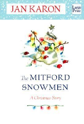 Cover image for The Mitford snowmen : a Christmas story