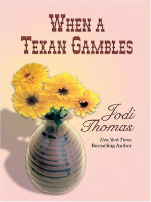 Cover image for When a Texan gambles