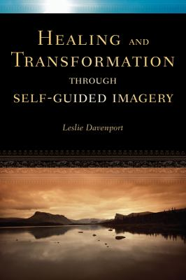 Cover image for Healing and transformation through self-guided imagery