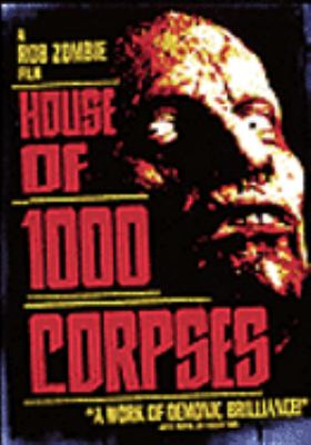 Cover image for House of 1000 corpses