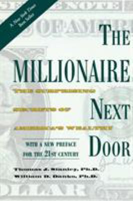 Cover image for The millionaire next door : the surprising secrets of America's wealthy