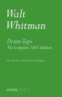 Cover image for Drum-taps : the complete 1865 edition