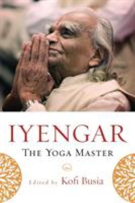Cover image for Iyengar : the yoga master