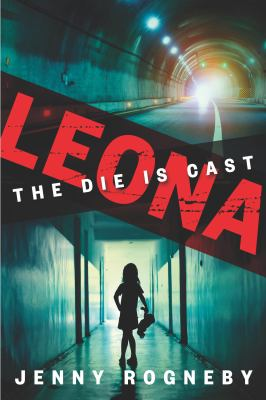 Cover image for Leona : the die is cast