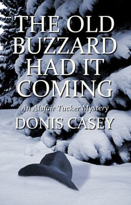 Cover image for The old buzzard had it coming : an Alafair Tucker mystery