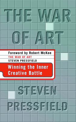 Cover image for The war of art : winning the creative battle
