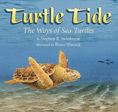 Cover image for Turtle tide : the ways of sea turtles