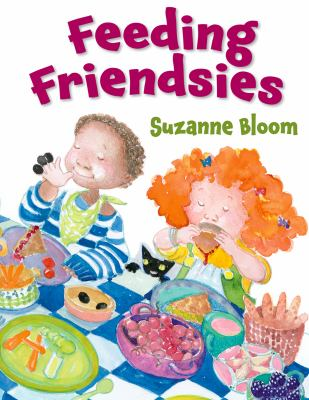 Cover image for Feeding friendsies