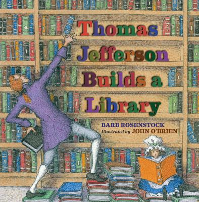 Cover image for Thomas Jefferson builds a library