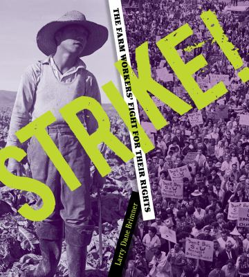 Cover image for Strike! : the farm workers' fight for their rights