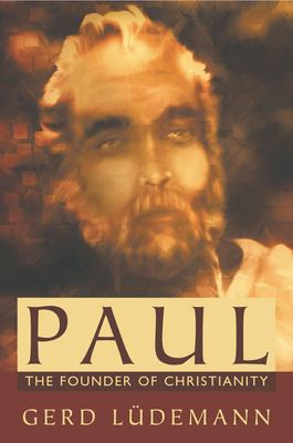 Cover image for Paul, the founder of Christianity