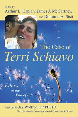 Cover image for The case of Terri Schiavo : ethics at the end of life