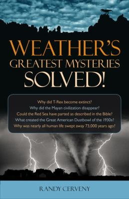 Cover image for Weather's greatest mysteries solved!