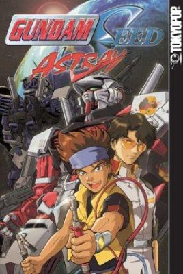 Cover image for Gundam seed Astray. Vol. 1