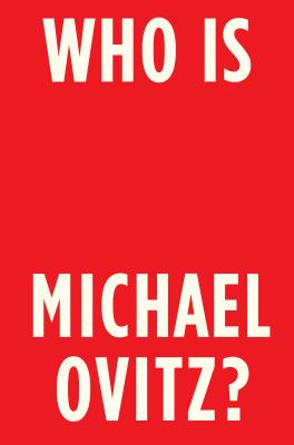 Cover image for Who is Michael Ovitz? : a memoir