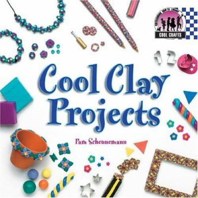 Cover image for Cool clay projects