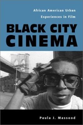 Cover image for Black city cinema : African American urban experiences in film