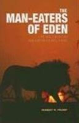 Cover image for The man-eaters of Eden : life and death in Kruger National Park