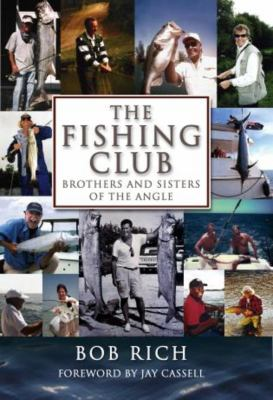 Cover image for The fishing club : brothers and sisters of the angle