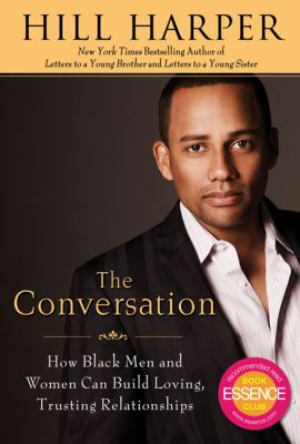 Cover image for The conversation : [how Black men and women can build loving, trusting relationships]