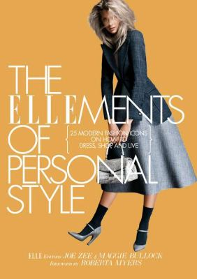 Cover image for The Ellements of personal style : 25 modern fashion icons on how to dress, shop, and live