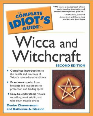 Cover image for The complete idiot's guide to wicca and witchcraft