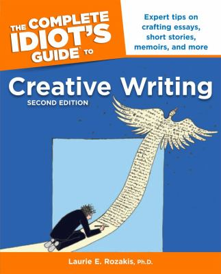 Cover image for The complete idiot's guide to creative writing