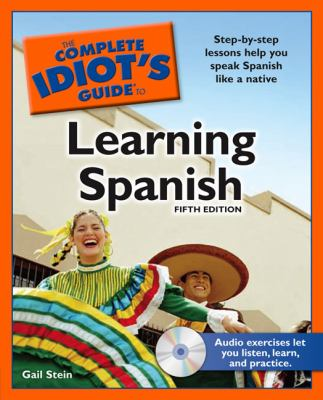 Cover image for The complete idiot's guide to learning Spanish