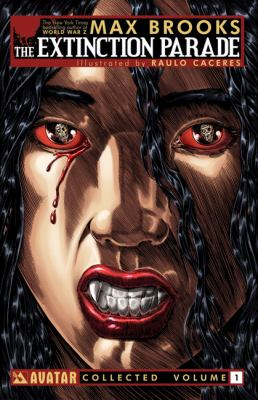 Cover image for Max Brooks' the Extinction parade. Volume 1