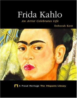 Cover image for Frida Kahlo : an artist celebrates life