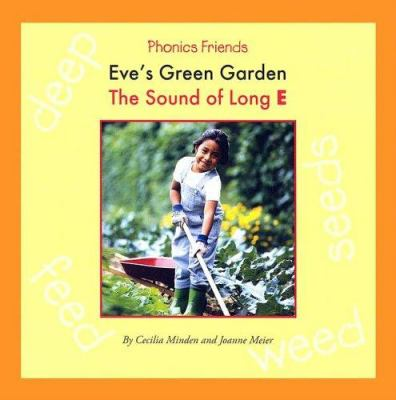 Cover image for Eve's green garden : the sound of long E