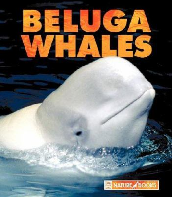 Cover image for Beluga whales