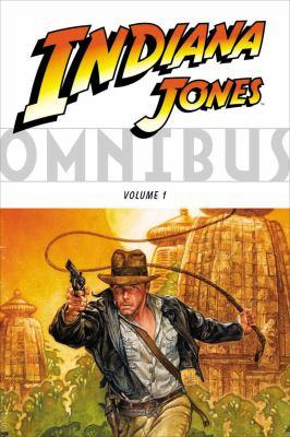 Cover image for Indiana Jones omnibus. Volume 1.