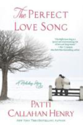 Cover image for The perfect love song : a holiday story