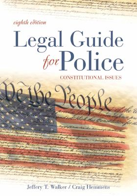 Cover image for Legal guide for police : constitutional issues