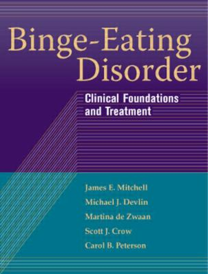 Cover image for Binge-eating disorder : clinical foundations and treatment
