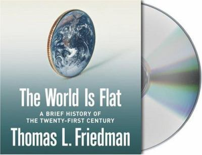 Cover image for The world is flat a brief history of the twenty-first century
