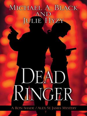 Cover image for Dead ringer : a Ron Shade and Alex St. James mystery